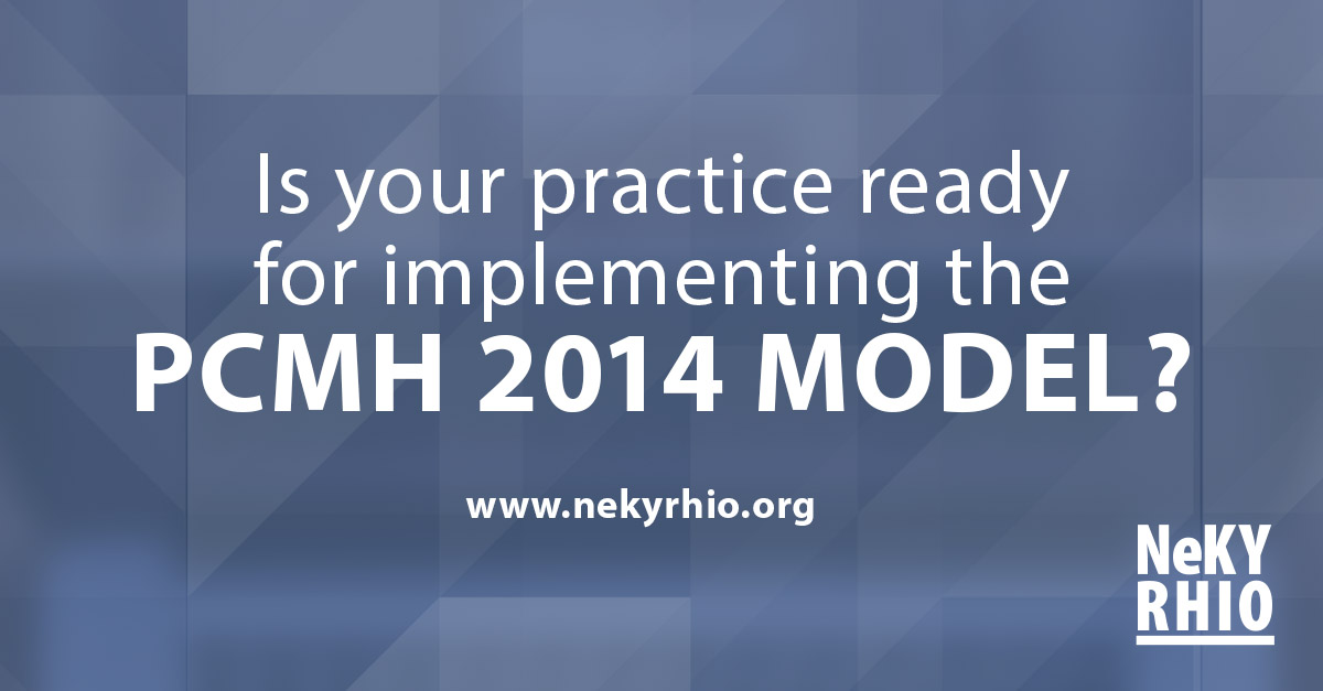 Is your practice ready for implementing the PCMH 2014 Model?