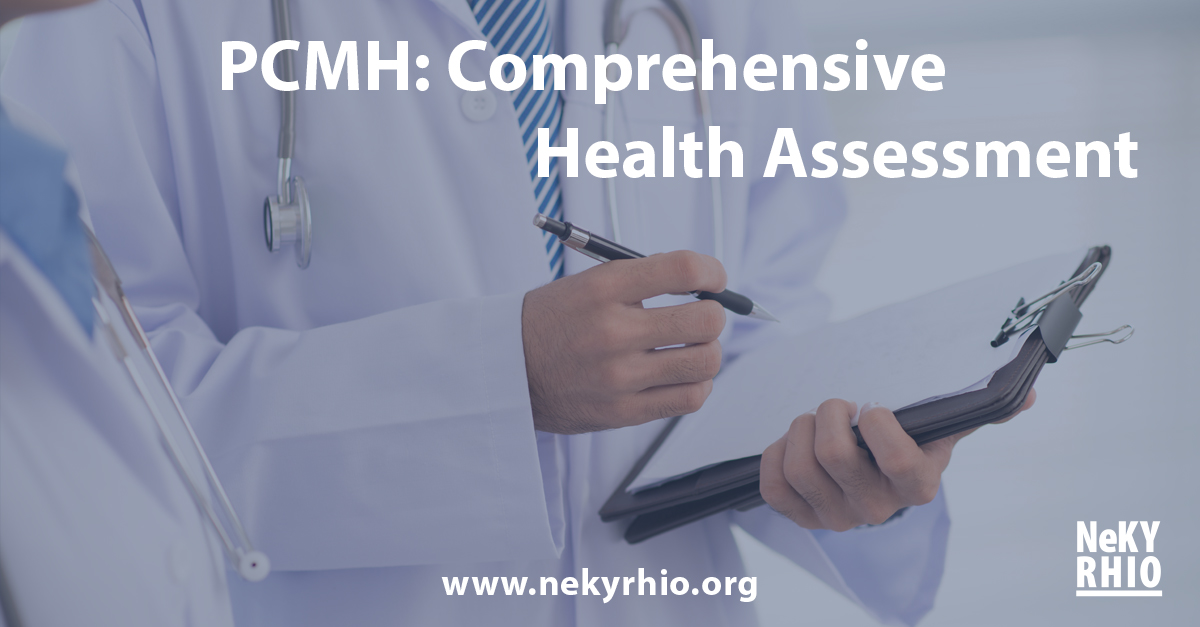PCMH: Comprehensive Health Assessment