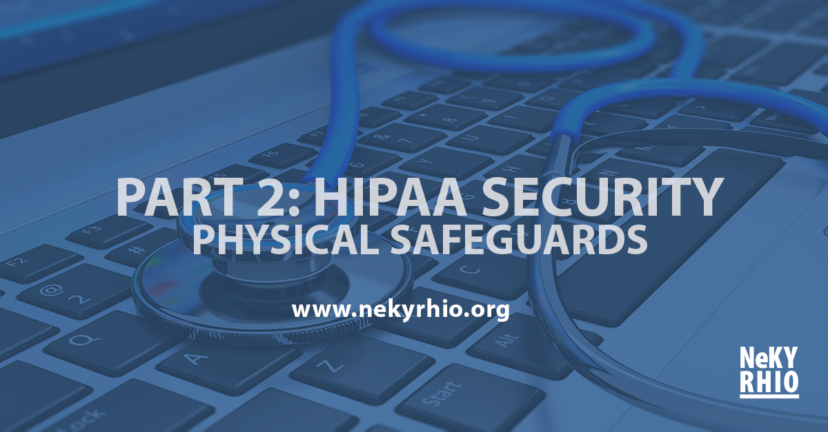 Part 2: HIPAA Workstation Use