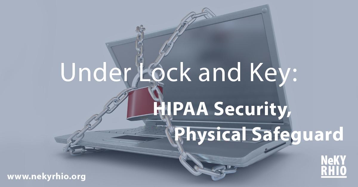 NeKY Featured Blog Image HIPAA Part 3