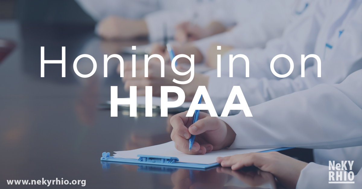 Honing in on HIPAA: Implementing Training and Awareness in Your Practice