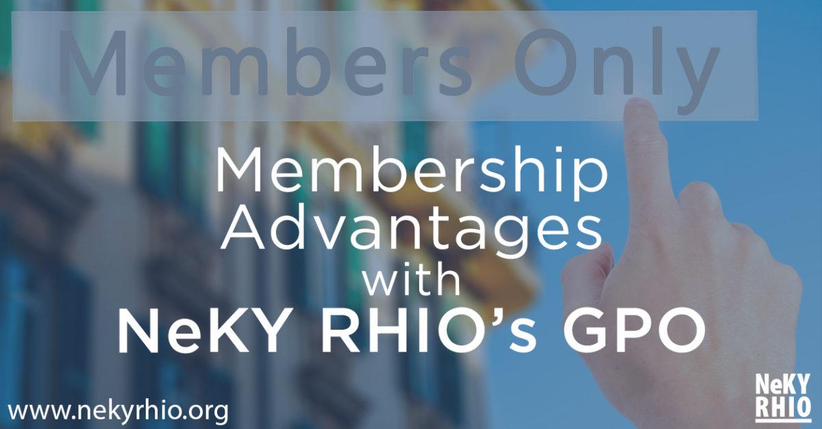 The Membership Advantages with NeKY RHIO's GPO
