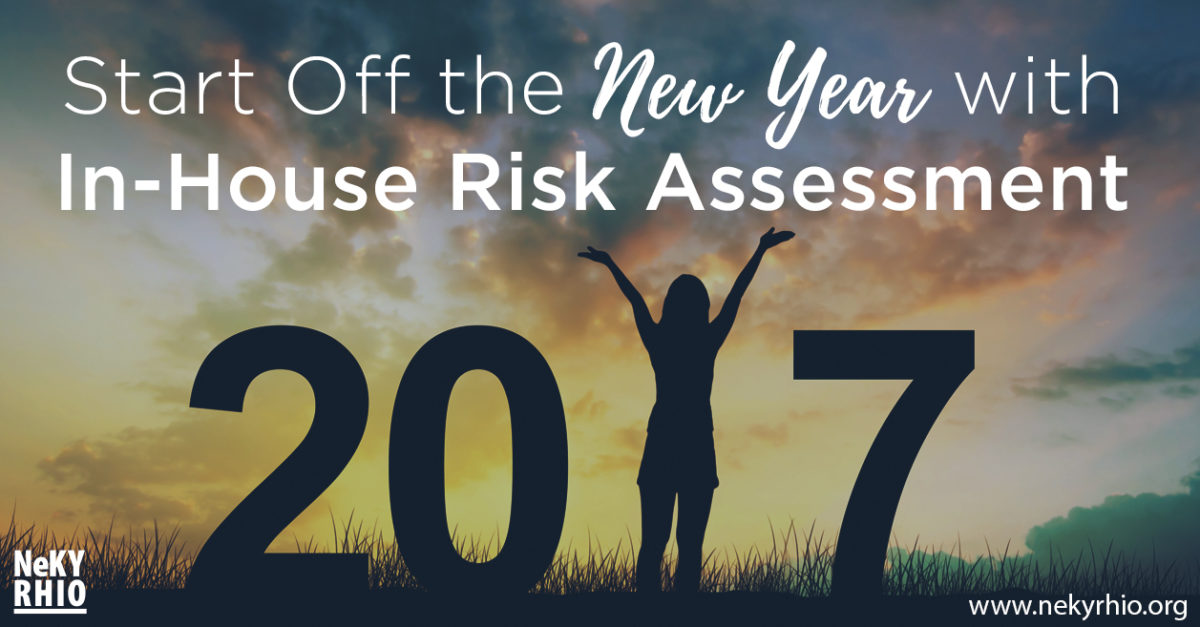 Start Off the New Year with In-House Risk Assessment