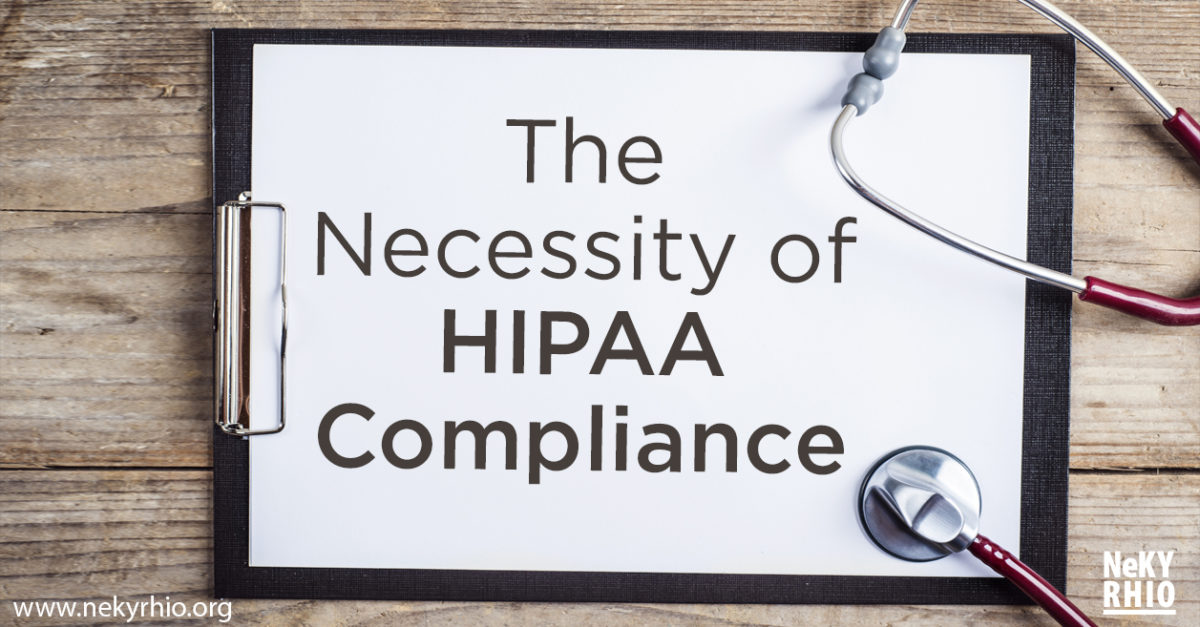 The Necessity of HIPAA Compliance