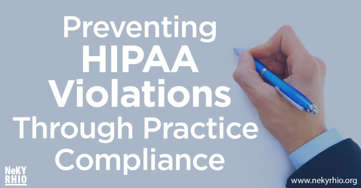 Preventing HIPAA Violations Through Practice Compliance