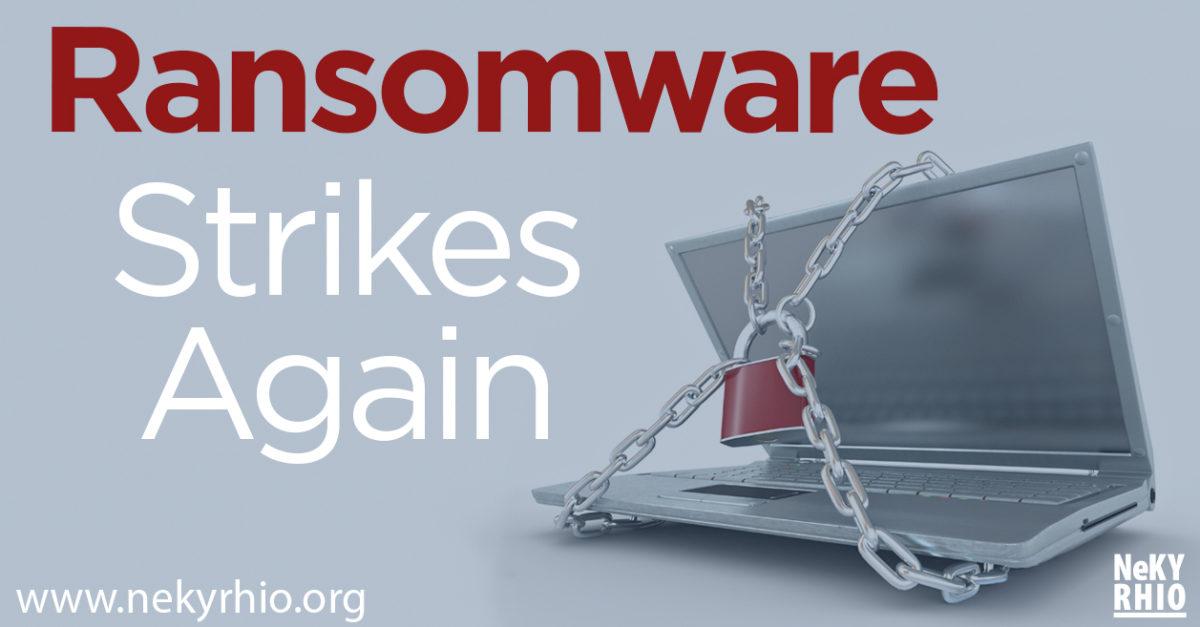 Ransomware Strikes Again