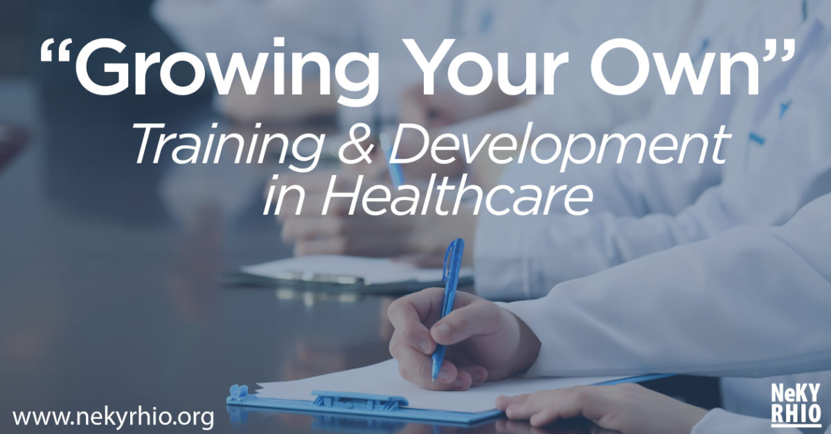 Growing Your Own – Training and Development in Healthcare