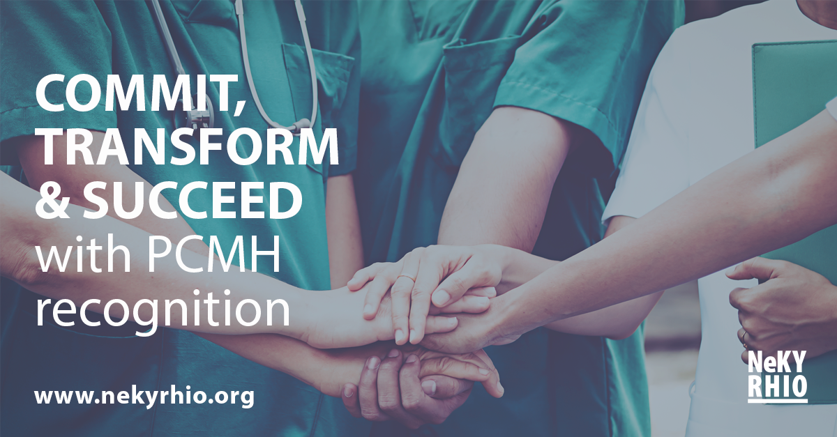Commit, transform and succeed with PCMH recognition